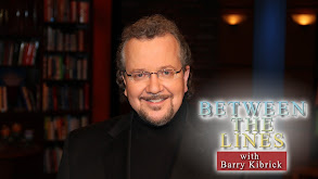 Between the Lines With Barry Kibrick thumbnail