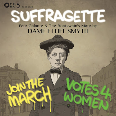 Nasty women, great operas: Opera 5's Suffragette