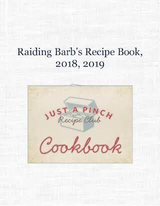 Raiding Barb's Recipe Book, 2018, 2019