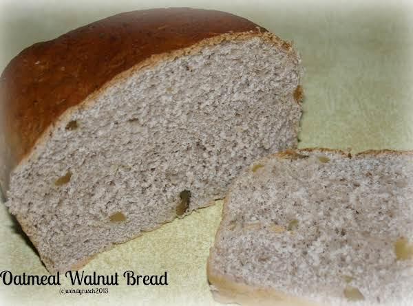Oatmeal Walnut Bread Recipe
