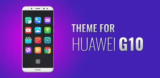 Launcher Theme for Huawei G10 1 0 3 (Android) - Download APK