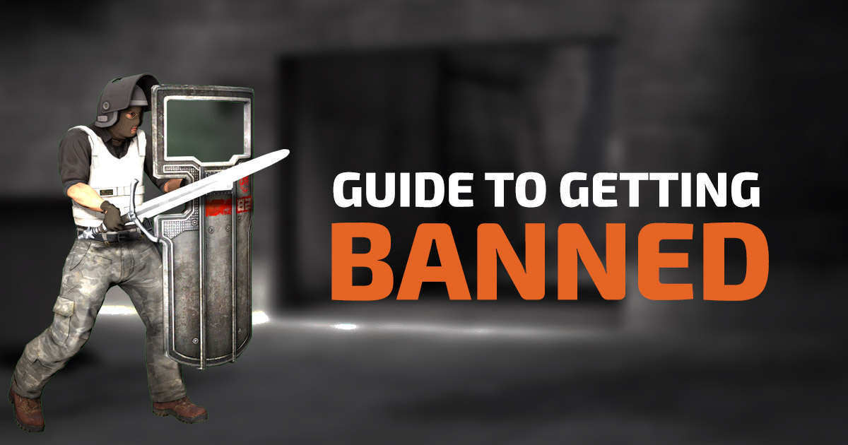 Guide To Getting Banned · SoStronk