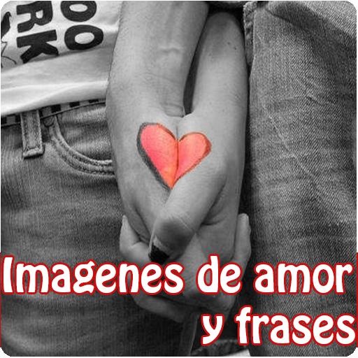 Imagenes De Amor Y Frases