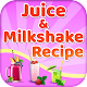 Juice and Milkshake Recipes for PC-Windows 7,8,10 and Mac