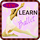 Download Easy ballet learning courses For PC Windows and Mac