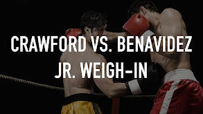 Crawford vs. Benavidez Jr. Weigh-In thumbnail