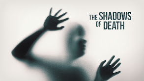 The Shadows of Death thumbnail