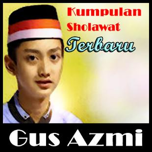 Sholawat Terbaru    Gus Azmi ( Offline ) - náhled