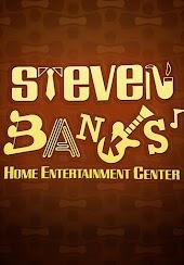Steven Banks: Home Entertainment Center