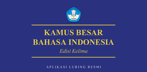 Kamus Besar Bahasa Indonesia Aplikasi Di Google Play