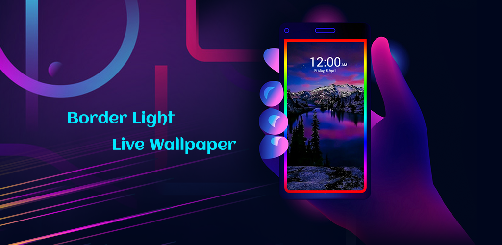 Download Borderlight Apk Live Wallpaper Add Colorful Screen