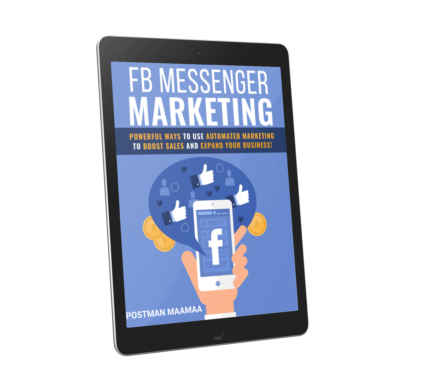Exclusive Bonus From Postman Maamaa #2 –  FB Messenger Marketing