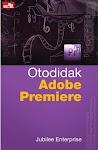 """""""Otodidak Adobe Premiere - Jubilee Enterprise"""""""