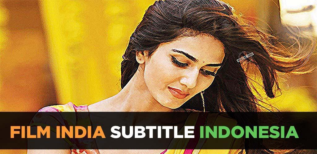 Download Full Film India Subtitle Indonesia | LK21 INDOXXI APK