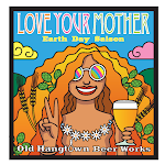 Old Hangtown Beer Works Love Your Mother Earth Day Saison