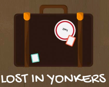 Lost In Yonkers