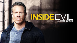 Inside Evil With Chris Cuomo thumbnail
