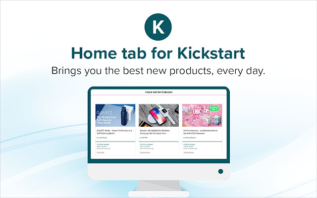 Home tab for Kickstart