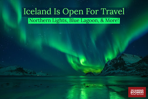 Iceland Is Open For Travel