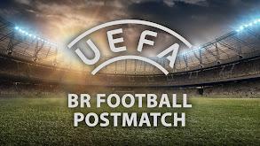 UEFA- BR Football Post Match thumbnail