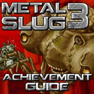 Guide for Metal Slug 3
