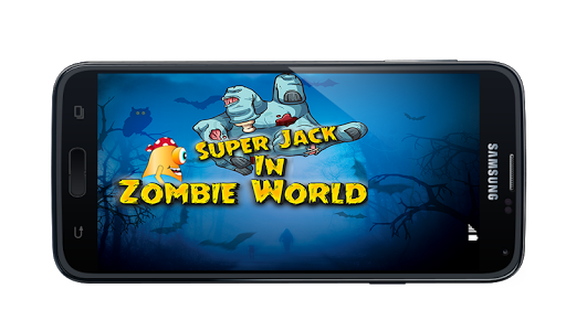 Super Jack In Zombie World