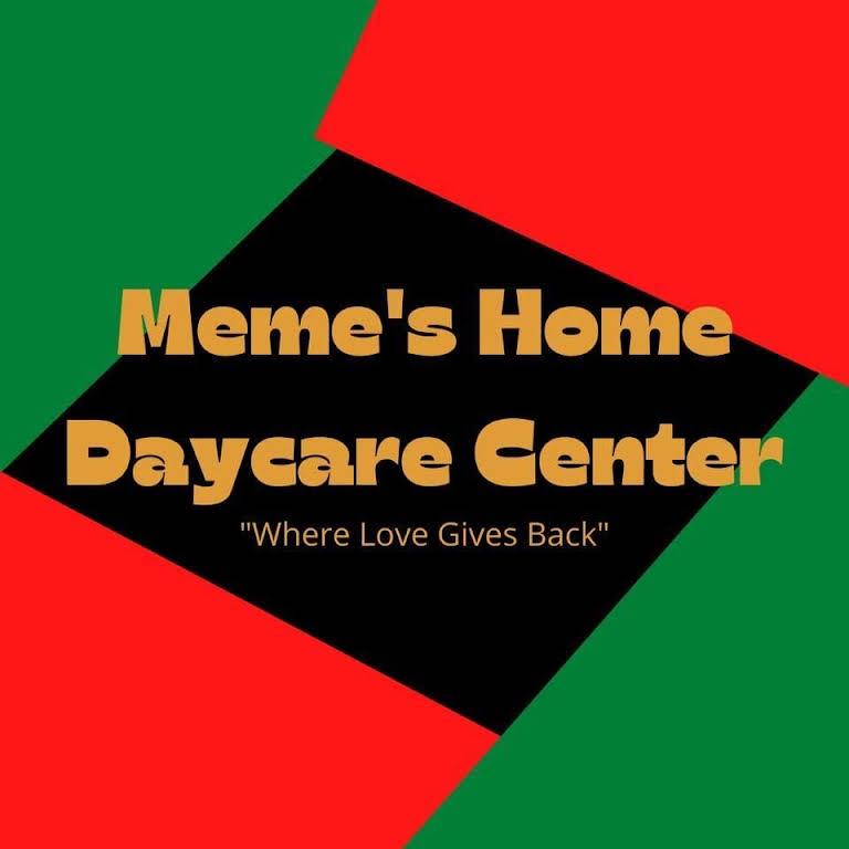 Meme S Home Daycare Center Where Love Gives Back
