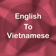 English To Vietnamese Translator Offline & Online