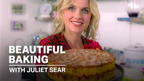 Beautiful Baking with Juliet Sear thumbnail