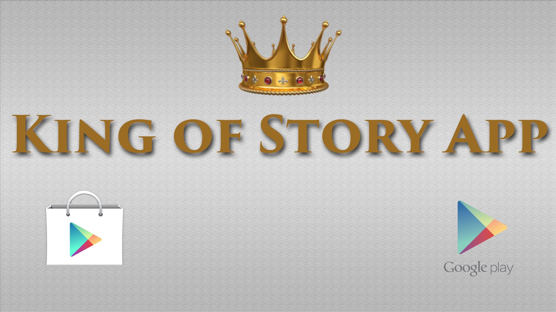 King of Story App