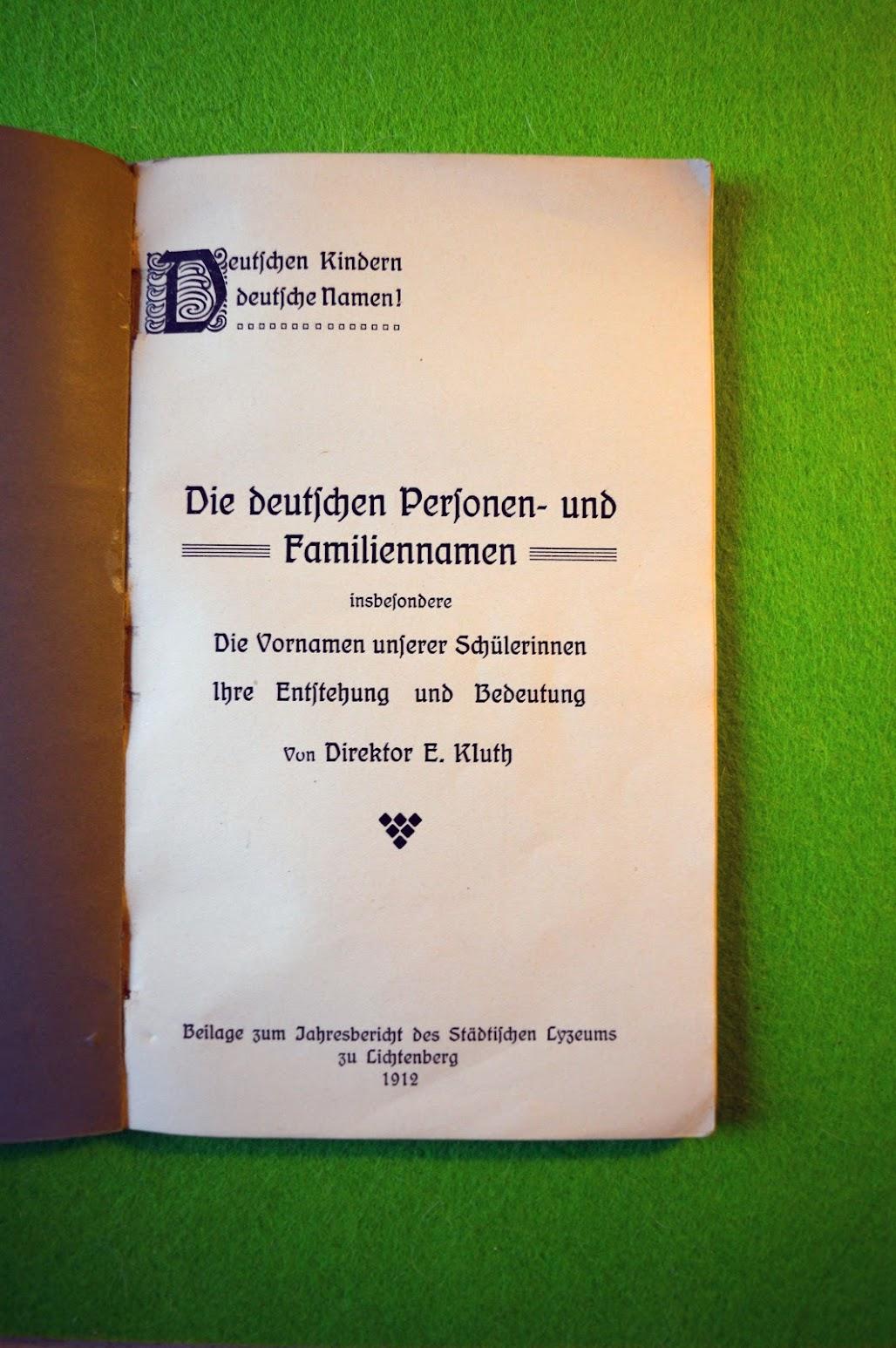 Deutschen Kindern deutsche Namen! - Vornamenbuch von 1912