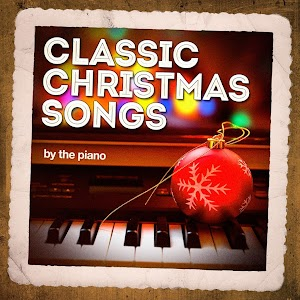 classic christmas songs on the piano - Classic Christmas Music