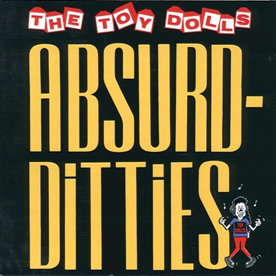 The Toy Dolls - Absurd Ditties - Front