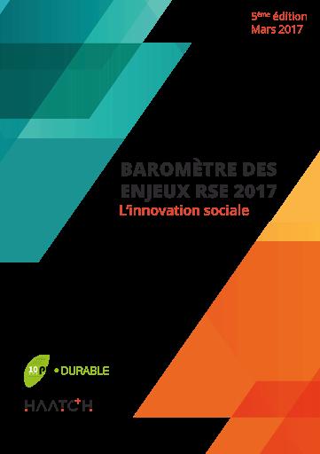 Baromètre des enjeux RSE 2017 :  l'innovation sociale HAATCH