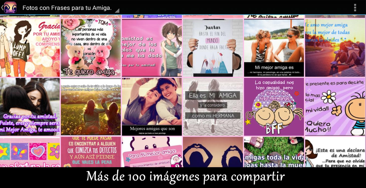 Fotos Con Frases Para Tu Amiga Android приложения Appagg