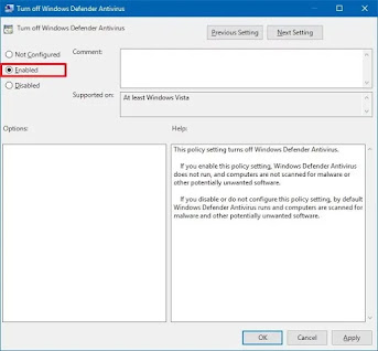 Enabled Turn off Windows Defender Antivirus policy
