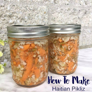 How To Make Haitian Pikliz (Popular Spicy Condiment)