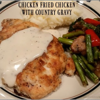 Chicken Fried Chicken with Country Gravy.