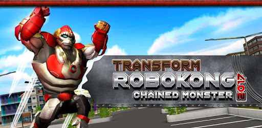 Transform RoboKong 2017 : Chained Monster for PC