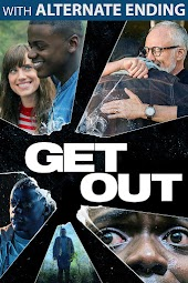 Get Out (With Alternate Ending)