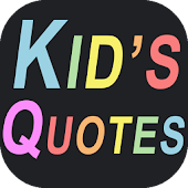 Cute & funny quotes of kids
