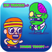 Run Through Zombie Troop