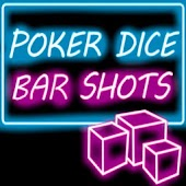 Poker Dice Bar Shots