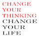 Change Your Thought, Change Your Life