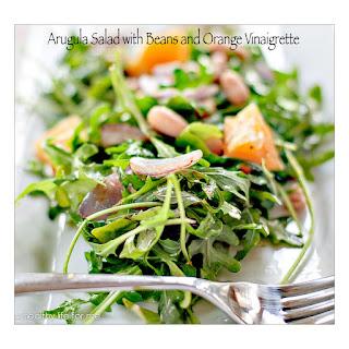 Arugula Salad with Beans and Orange Vinaigrette.