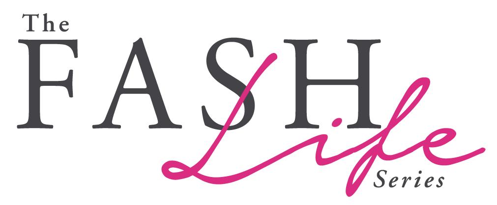 The Fash Life Series, a digital TV fashion series.