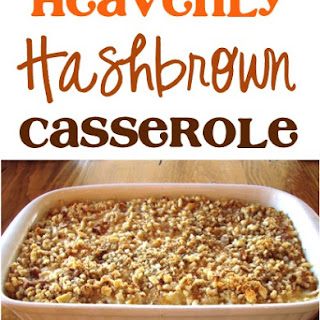 Heavenly Hashbrown Casserole