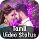 Tamil Video Status - 2018 Download on Windows