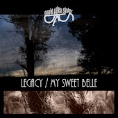 Legacy / My Sweet Belle