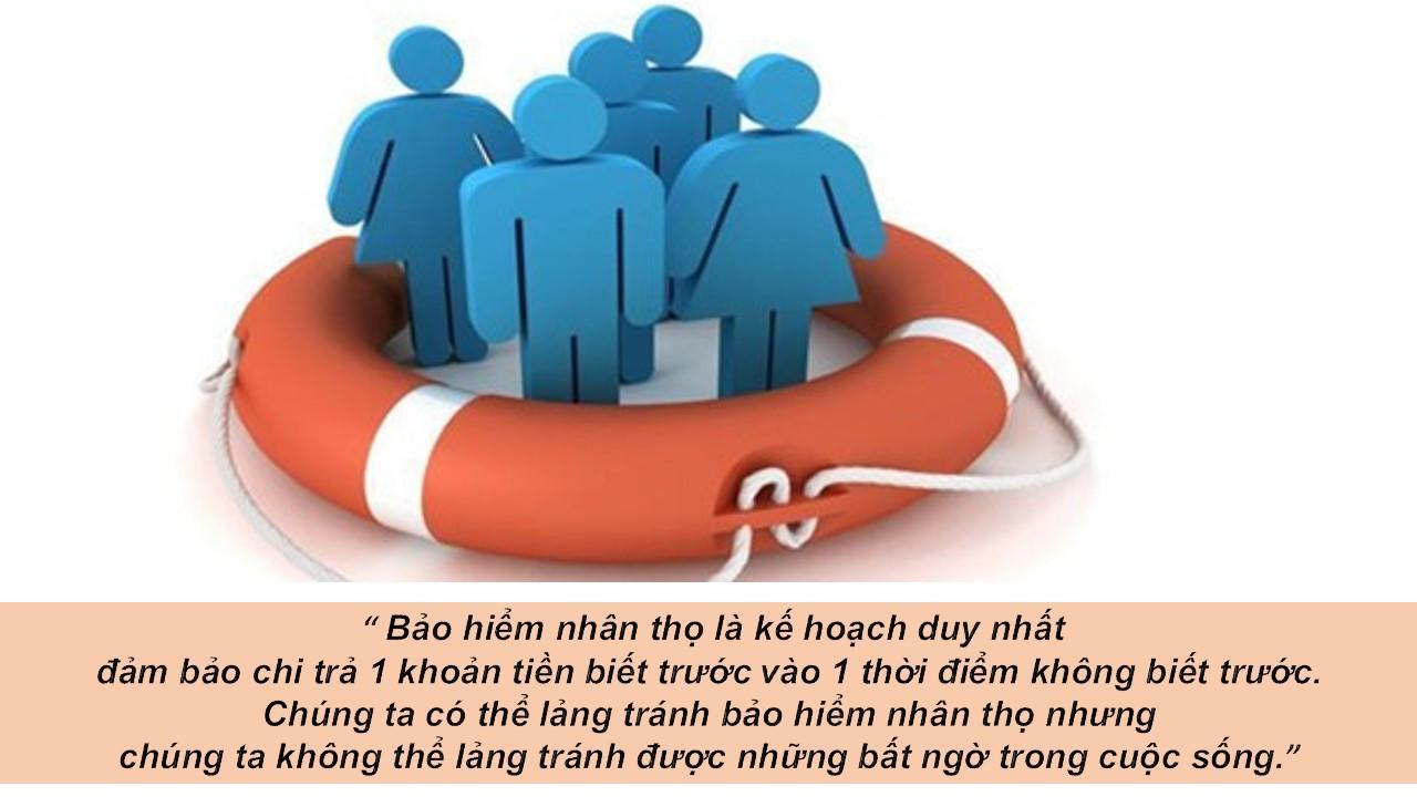 Bảo hiểm nhân thọ là hình thức chia sẻ rủi ro.